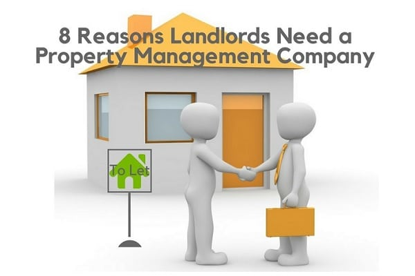 8 reasons for a property management company